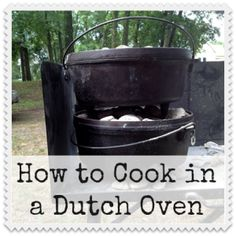 """Dutch Oven Cooking – Know How. Be Prepared. I like the """"table tops"""" used to hold up the Dutch Ovens."""