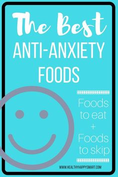 The Best Foods for anxiety relief. Anti-Anxiety Foods. Foods for stress, anxiety and well being