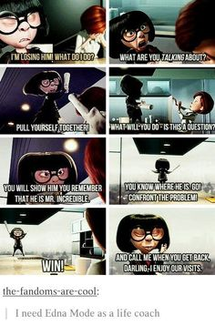 Edna for the win!!<<<Edna could've beaten Syndrome and his robot in five seconds with no destruction to the city just by telling at him and whacking him with her newspaper.