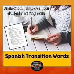 This list of 100 Spanish transition words for beginner, intermediate, AP students, and college students is a great tool to improve and formalize student writing.  It will eliminate the short, choppy sentences that many students write and make their writing more fluid and formal.