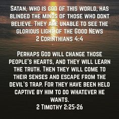 Why is there so much Evil in this world? Because Satan is ruler of this world and it's flawed. Satan has darkened people's hearts. But God will set you free!!! One day God will come and declare his reign over Heaven and Earth who will you serve? #biblestudy #satan #verseoftheday #biblejournaling #christian #christianity #bible by biblegeek13