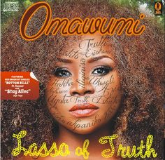 """Omawumi Returns with """"The Lasso of Truth"""" ft Don Jazzy, Cobhams, Wizkid, & Flavour Big Music, African Artists, Itunes, Album Covers, Movie Posters, Image, Free Downloads, Tomatoes, Afro"""
