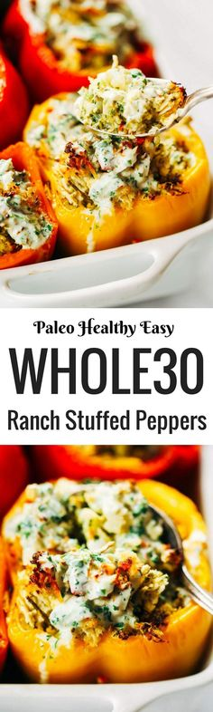 Business Cookware Ought To Be Sturdy And Sensible Ranch Stuffed Bell Peppers. A Quick And Paleo Meal For The Whole Family Stuffed With Cauliflower Rice, Shredded Chicken, Spicy Jalapeno And Cilantro Sauce. Easy Whole 30 Recipes, Paleo Whole 30, Whole30 Dinner Recipes, Paleo Dinner, Vegetarian Dinners, Recetas Whole30, Cena Paleo, Clean Eating, Healthy Eating