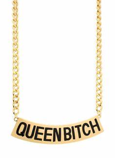 #queen #bitch #necklace