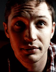 Tom Hardy  This....just this.