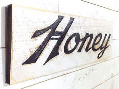 Honey Sign 30 x 10  Carved in a Cypress Board by AmericanaSigns