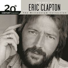 The Best Of Eric Clapton 20th Century Masters The Millennium Collection Polydor http://www.amazon.com/dp/B000VWMUGO/ref=cm_sw_r_pi_dp_uLkwwb1T545FC