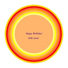Ready to send to someone on their Birthday! It is an Energy Circle with a Birthday Wish!