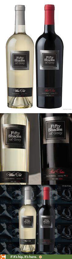 Fifty Shades Of Grey In Red and White. #fiftyshadesofgrey #wine