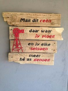 Windpomp Diy Pallet Wall, Pallet Art, Pallet Signs, Diy Garden Projects, Projects To Try, Wood Crafts, Diy And Crafts, Rain Quotes, Afrikaanse Quotes