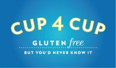 Cup4Cup gluten free flour: at Whole Foods and Williams Sonoma