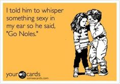 #FSU #GoNoles Sexiest thing I've ever heard <3