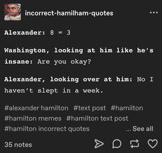 Stupid Funny, Hilarious, Jackson Song, Roasted Ham, Hamilton Quotes, Wicked Musical, Atla Memes, Class Memes, Hamilton Musical