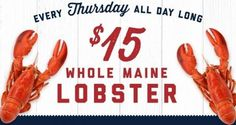 Check out this deal at Joe's Crab Shack! Every Thursday, get whole Maine Lobster for only $15.00! No coupon required! If you love lobster, head to the location nearest you and enjoy!