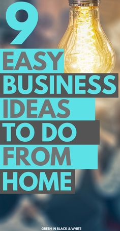 If you're looking to make money from home and for business ideas for a new career this post will help you kick start your search. It covers 9 easy business ideas and opportunities whether you're a stay at home mom, student or introvert.   #startabusinessfromhome  #stayathomejobs  #momjobs  #easybusinessideas #businessideasforwomen