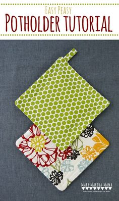 Tutorial: Simple and easy pot holders Handmade gifts are so nice to give, but they're even better when you they're gifts you can make quickly. Cat from Mary Martha Mama shows how you can sew her Easy