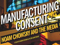 Image result for manufacturing consent noam chomsky