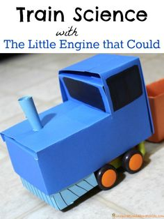 Train Science with the Little Engine that Could