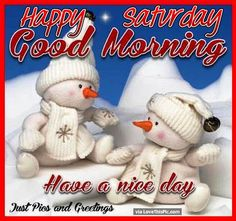 Happy Saturday Good Morning Snowmen good morning saturday saturday quotes good morning quotes happy saturday saturday quote happy saturday quotes quotes for saturday good morning saturday winter saturday quotes saturday quotes for friends and family Good Morning God Quotes, Good Morning Happy Saturday, Saturday Saturday, Saturday Quotes, Good Morning Good Night, Happy Wednesday, Happy Day, Sunday, Saturday Greetings