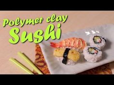 Cute Miniature Sushi - Polymer Clay Tutorial - YouTube - this is a brilliant tutorial for showing how it is made