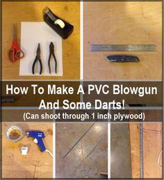 How To Make A PVC Blowgun & Darts