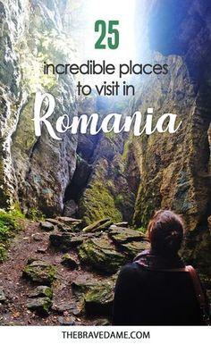 25 incredible places to visit in Romania - The Brave Dame #Romania #transylvania #travel