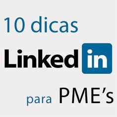 10 formas de usar o LinkedIn para PMEs. http://designportugal.net/10-formas-usar-linkedin-pme/