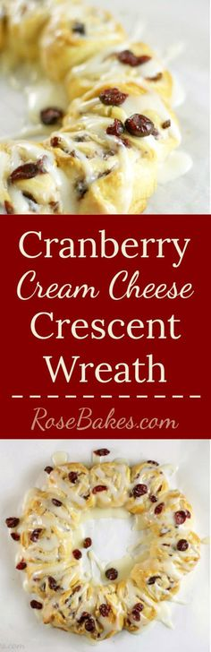 Cranberry Crescent Cream Cheese Wreath | RoseBakes.com  #ad #BetterWithCraisins