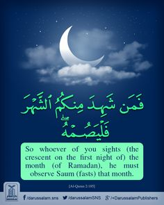 02-185-(S.Al-Baqarah-البقرة)-(Eng☀عربي ☀اردو)  ❣❣❣            Fasting in the Month of Ramadan ❣❣❣ The month of Ramadan in which was revealed the Quran, a guidance for mankind and clear proofs for the guidance and the criterion (between right and wrong). So whoever of you sights (the crescent on the first night of) the month (of Ramadan i.e. is present at his home), he must observe Saum (fasts) that month, and whoever is ill or on a journey, the same number [of days which one did not observe…