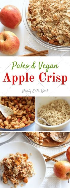 Paleo Apple Crisp (Paleo, Vegan & Gluten Free)- This is the perfect healthy fall or winter holiday dessert. Simple to make and wholesome ingredients!