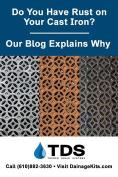 Why is there rust on your cast iron grates? Read our blog for answers. Call TDS at 610-882-3630, or visit us at DrainageKits.com #rust #trenchdrainsystems #castiron #rustygrates #replacementgrates #trenchdraincovers Trench Drain Systems, Drainage Solutions, Cast Iron, Rust, Blog, Blogging