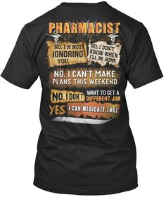 c3b1f2b9 Pharmacist Tshirt Pharmacist Yes I Can Medicate That Funny Tshirt For Men  Women