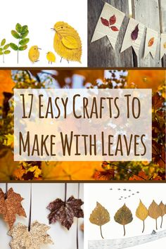 ~ 17 Easy Crafts To Make With Leaves