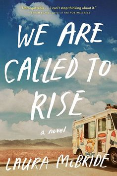 We Are Called to Rise // Laura McBride