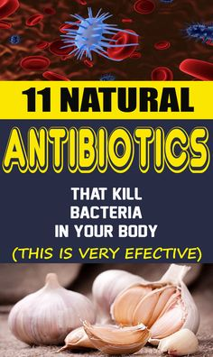 11 Natural Antibiotics That Kill Bacteria in Your Body fitness In contrast to today, in the past individuals needed to depend on the. Cough Remedies, Herbal Remedies, Health Remedies, Wrinkle Remedies, Bloating Remedies, Sleep Remedies, Homemade Antibiotic, Homemade Pimple Remedies, Natural Cold Remedies