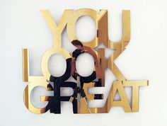 spray paint on my mirror somehow? optimistic phrase for the morning to start my day off right!