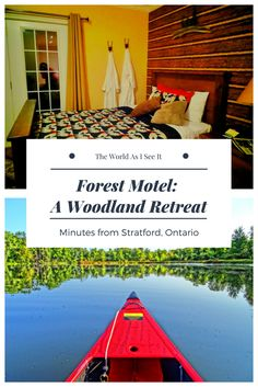 Forest Motel: A Woodland Retreat minutes from Stratford, Ontario