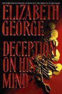 Deception on His Mind by Elizabeth George (1997, Hardcover)