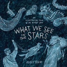 A richly illustrated guide to the myths, histories, and science of the celestial bodies of our solar system, with stories and information about constellations, planets, comets, the northern lights, and more. Combining art, mythology, and science,What We See in the Stars gives readers a tour ofthe night sky. This beautifully packaged book covers the night sky's most brilliant features–such as the constellations, the moon, the bright stars, and the visible planets–as well as less familiar…