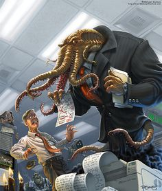 Hey, at least your boss isn't Cthulhu.