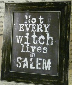 Not every witch lives in Salem. ~~ I was born & raised not that far from, Salem in Mass. Now a permanent resident of Florida. Warm Weather Witches. LD.