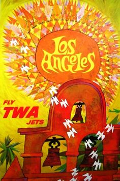 Los Angeles - Fly TWA - Trans World Airlines - David Klein
