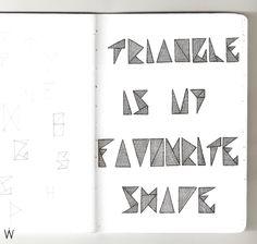 #lettering #handlettering #typography #typographicquotes #music #altj #traingleismyfavouriteshape #uvedobleconpunto