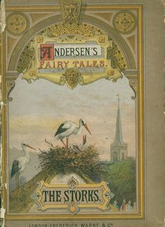 Andersen's Fairy Tales. The Storks. Publ. c. 1880, London. UFDC
