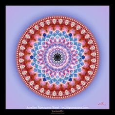 Doorway to divine plans Samadhi - Mandalas Meditate on this Mandala will bring clarity, confidance, peace and will help to reconnect to our spiritual part and give clarity and insight about our Life purpose.