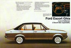 Covers the Ford Escort Ghia that was Sold through out Europe in Ford Rs, Car Ford, Ford Capri, Radios, Ford Classic Cars, Classic Auto, Car Brochure, Classic Motors, Old Fords