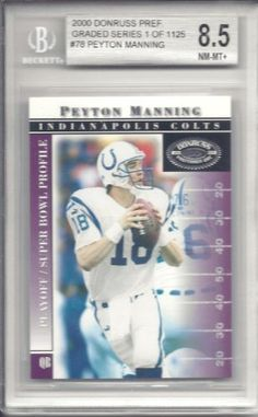 Peyton Manning 2000 Donruss Preferred #78 Beckett 8.5 by Donruss. $20.00. This is a Peyton Manning graded card. It would make a great addition to any card collection.