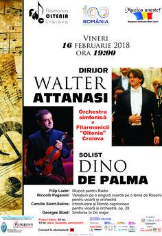 """Filarmonica """"Oltenia"""" Craiova 2017/2018 – Muzica uneşte! Stagiune dedicată Marii Uniri Concert de virtuozitate sub bagheta maestrului Walter Attanasi ORCHESTRA SIMFONICĂ A FILARMONICII """"OLTENIA"""" prezintă VINERI, 16 FEBRUARIE 2018, ORA 19:00 Concert Paganini / Saint-Saëns DIRIJOR WALTER ATTANASI ITALIA SOLIST DINO DE PALMA vioară ITALIA În program: Filip Lazăr: Muzică pentru Radio Niccolò Paganini: Variaţiuni ... Baseball Cards"""