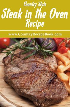 How to make steak in the oven. This is the perfect recipe for making delicious, juicy and tender steak right in the oven. No grilling necessary. Perfect for rib-eye steak!