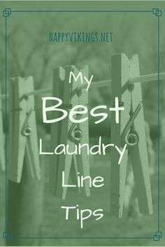 My Best Laundry Line Tips